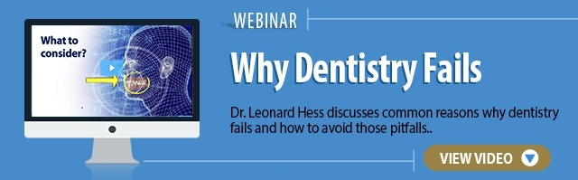 Webinar: Why is my dentistry failing?